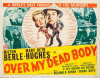 Over My Dead Body (1942)