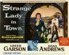 Strange Lady in Town (1955)