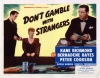Don't Gamble with Strangers (1946)