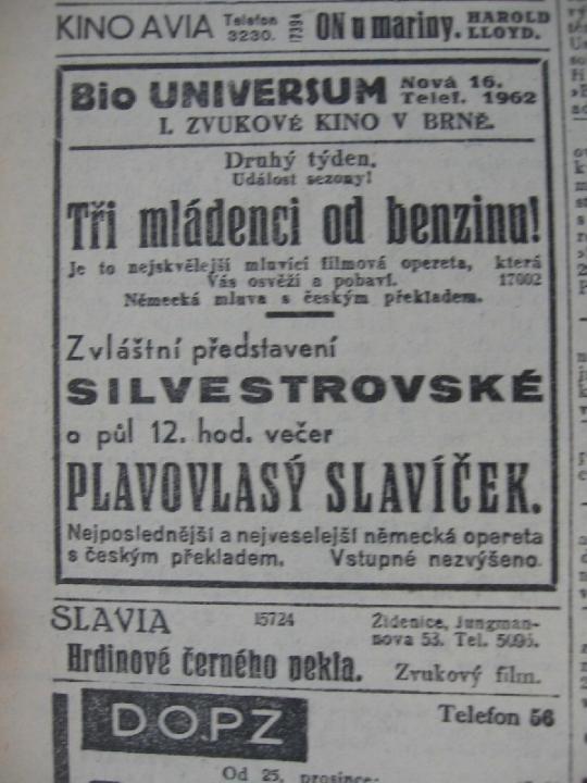 """Zdroj: Projekt """"Filmové Brno"""", Ústav filmu a audiovizuální kultury, Filozofická fakulta, Masarykova univerzita, Brno. Denní tisk z 30.12.1930. - http://www.phil.muni.cz/filmovebrno"""