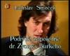 Podivné odpoledne dr. Zvonka Burkeho (1991) [TV divadelní představení]