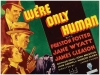 We're Only Human (1935)