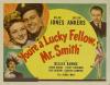 You're a Lucky Fellow, Mr. Smith (1943)