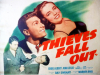 Thieves Fall Out (1941)