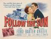 Follow the Sun (1951)