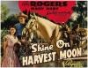 Shine on Harvest Moon (1938)