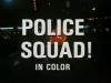 Police Squad! (1982) [TV seriál]