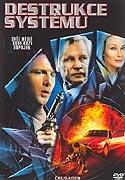 Destrukce systému (2004) [TV film]