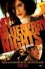 Moje borůvkové noci (2007)