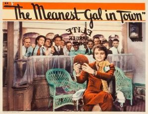 The Meanest Gal in Town (1934)