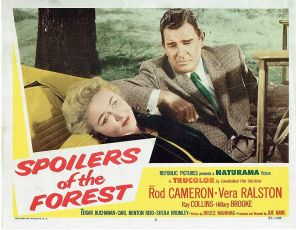 Spoilers of the Forest (1957)