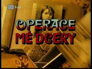 Operace mé dcery (1986)