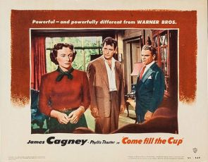 Come Fill the Cup (1951)