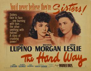 The Hard Way (1943)