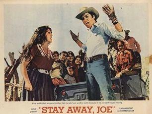 Stay Away, Joe (1968)
