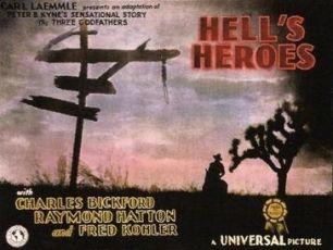 Hell's Heroes (1930)