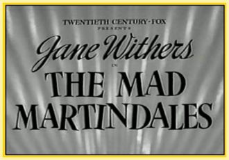 The Mad Martindales (1942)