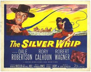The Silver Whip (1953)