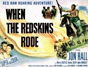 When the Redskins Rode (1951)