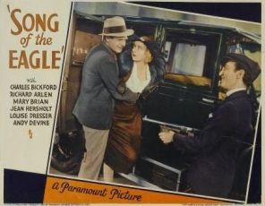 Song of the Eagle (1933)