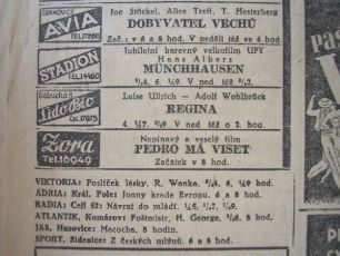 """Zdroj: Projekt """"Filmové Brno"""", Ústav filmu a audiovizuální kultury, Filozofická fakulta, Masarykova univerzita, Brno. Moravské slovo, 32, 26.10.1943. - http://www.phil.muni.cz/filmovebrno"""