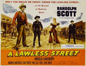 A Lawless Street (1955)