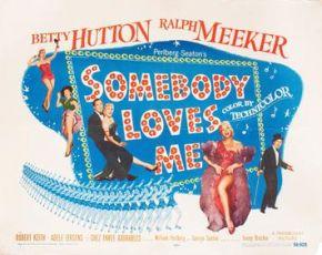 Somebody Loves Me (1952)