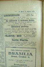 """Zdroj: Projekt """"Filmové Brno"""", Ústav filmu a audiovizuální kultury, Filozofická fakulta, Masarykova univerzita, Brno. Denní tisk z 03.08.1923. - http://www.phil.muni.cz/filmovebrno"""