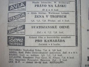 """Zdroj: Projekt """"Filmové Brno"""", Ústav filmu a audiovizuální kultury, Filozofická fakulta, Masarykova univerzita, Brno. Denní tisk z 19.08.1943. - http://www.phil.muni.cz/filmovebrno"""