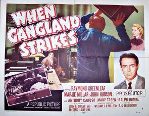 When Gangland Strikes (1956)