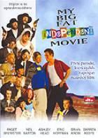 Můj velký tlustý nezávislý film (My Big Fat Independent Movie)