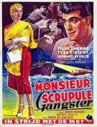 Gangster pan Scrupule (Monsieur Scrupule, gangster)