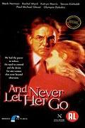 Nenechám tě odejít (And Never Let Her Go)