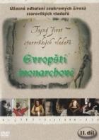 Tajný život starověkých vladařů - Evropští monarchové - II.díl (Private Lives of the European Monarchs)