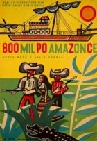800 mil po Amazonce (800 leguas por el Amazonas)