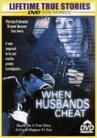 Když manželé podvádějí (When Husbands Cheat)