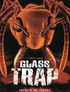 Skleněná past (Glass Trap)