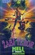 Žabí teror (Hell Comes to Frogtown)