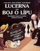 Lucerna aneb Boj o lípu