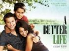 Une vie meilleure