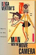 Muž s kamerou (Čelovek s kino-apparatom)
