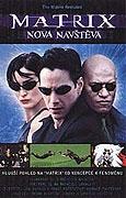 Matrix: Nová návštěva (Matrix: Revisited)