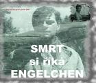 Smrt si říká Engelchen (Smrť sa volá Engelchen)