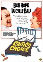 Vlastní žena se nekritizuje (Critic's Choice)