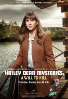 Záhada Hailey Deanové: Vůle zabíjet (Hailey Dean Mystery: A Will to Kill)