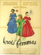 Tři ženy (Trois femmes)