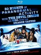 30 dní paranormální aktivity s ďáblem v těle ženy, která nenávidí muže (30 Nights of Paranormal Activity with the Devil Inside the Girl with the Dragon Tattoo)