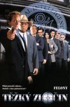 Těžký zločin (Felony)