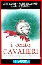 Sto rytířů (I cento cavalieri)