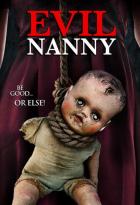 Zlá chůva (Evil Nanny)